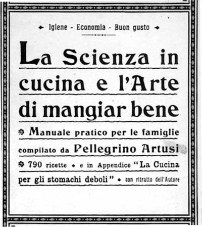 La scienza in cucina e l'arte di mangiar bene di Pellegrino Artusi