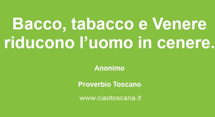 Bacco, tabacco e Venere riducono l'uomo in cenere.